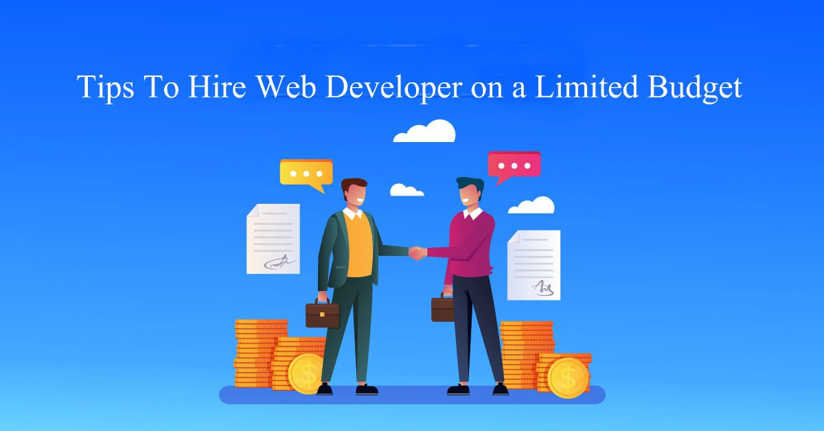 tips to hire web developer on limited-budget