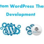 Behind-The-Scenes Features Available With Custom WordPress Theme Development
