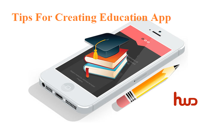 Tips For Creating Education Application