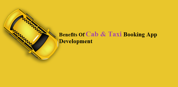 Cab & Taxi Booking Application Development