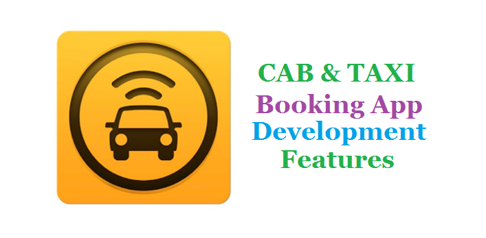 Cab & Taxi Booking App Development Features