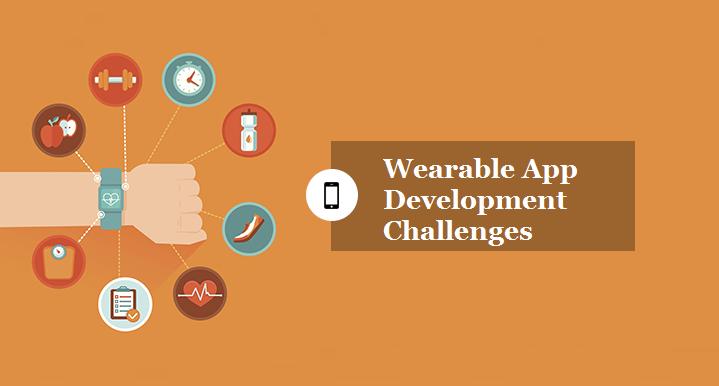 Wearable App Development Challenges