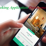 Hotel Booking Application Development: When Technology Meets Hospitality
