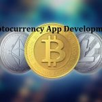 Cryptocurrency App Development: Reinventing Data Transactions