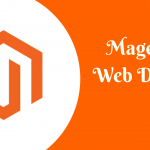 Magento Web Design: Top Trends to Look Out For