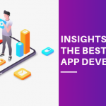 INSIGHTS TO HIRE THE BEST MOBILE APP DEVELOPER