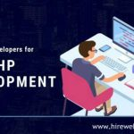 Top Benefits Of Hiring PHP Developers From India